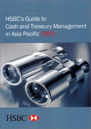 Cover of: HSBC's Guide to Cash and Treasury Management in Asia Pacific 2003