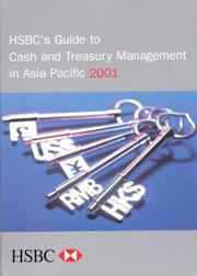 Cover of: HSBC's Guide to Cash and Treasury Management in Asia Pacific 2001