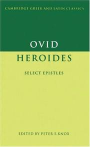 Cover of: Ovid: Heroides: Select Epistles (Cambridge Greek and Latin Classics)