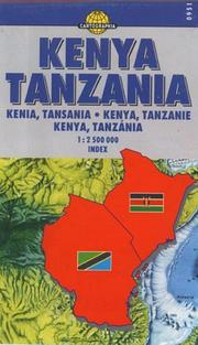 Cover of: Kenya - Tanzania (Cartographia International Road Map)