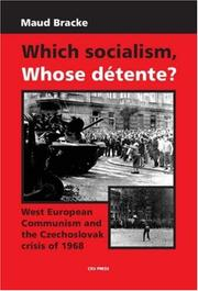 Cover of: Which Socialism? Whose Detente? | Maud Bracke