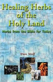 Cover of: Healing Herbs of the Holy Land | Dan Wolf