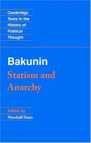Cover of: Bakunin: Statism and Anarchy (Cambridge Texts in the History of Political Thought)