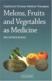 Cover of: Melons, Fruits & Vegetables As Medicine