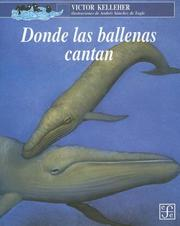 Cover of: Donde Las Ballenas Cantan/ Where the Whales Sing | Victor Kelleher