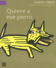 Cover of: Quiere A Ese Perro/Love That Dog (A La Orilla Del Viento / on the Edge of the Wind)
