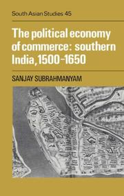 Cover of: The political economy of commerce | Sanjay Subrahmanyam