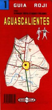 Cover of: Aguascalientes State (State Maps)