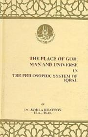 Cover of: The place of God, man, and universe in the philosophic system of Iqbal
