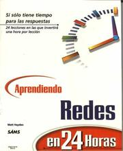 Cover of: Aprendiendo Redes En 24 Horas by Matt Hayden