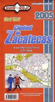 Cover of: Zacatecas City Map by Guia Roji