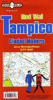 Cover of: Tampico and Ciudad Madero City Plan