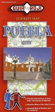 Cover of: Puebla City Tourist Map