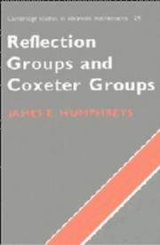 Cover of: Reflection groups and coxeter groups | James E. Humphreys
