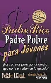 Cover of: Padre Rico Padre Pobre para jóvenes (Rich Dad, Poor Dad for Teens) (Padre Rico)