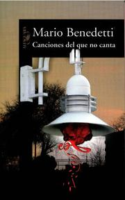 Cover of: Canciones del que no canta/ Songs of the Songless