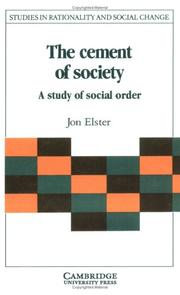 Cover of: The cement of society: a study of social order