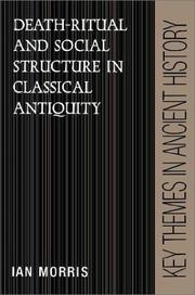 Cover of: Death-ritual and social structure in classical antiquity