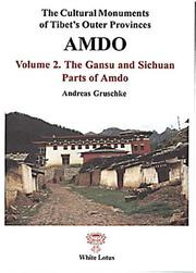 The cultural monuments of Tibet's outer provinces by Andreas Gruschke