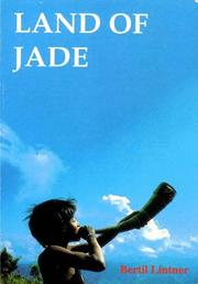 Cover of: Land of Jade. A Journey from India through Northern Burma to China