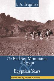 Cover of: The Red Sea Mountains of Egypt and Egyptian Years | L.A. Tregenza