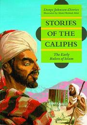 Cover of: Stories of the Caliphs | Denys Johnson-Davies