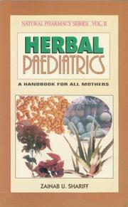 Cover of: Herbal Paediatrics (State of the Literature Series, 2-2000, 2) | Zainab U. Shariff