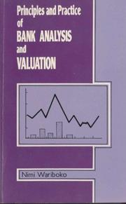 Cover of: Principles and Practice of Bank Analysis and Valuation