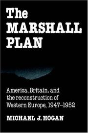 The Marshall Plan: America, Britain and the Reconstruction of Western Europe, 19471952 (Studies in Economic History and Policy: USA in the Twentieth Century)