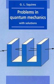 Cover of: Problems in quantum mechanics with solutions