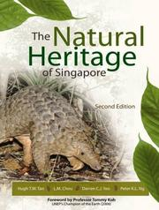 Cover of: The Natural Heritage of Singapore (Second Edition) | Hugh T.W.Tan; L.M.Chou; Darren C.J.Yeo; Peter K.L.Ng