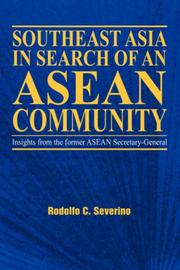 Cover of: Southeast Asia in Search of an ASEAN Community | C, Rodolfo Severino