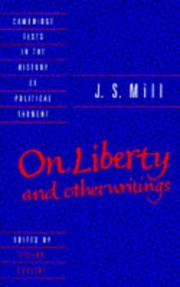 Cover of: J. S. Mill: 'On Liberty' and Other Writings (Cambridge Texts in the History of Political Thought)