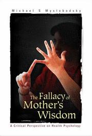 Cover of: The Fallacy of Mother's Wisdom