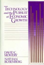 Cover of: Technology and the pursuit of economic growth | David C. Mowery