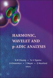 Cover of: Harmonic, Wavelet and P-adic Analysis |