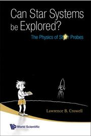 Cover of: Can Star Systems Be Explored? | Lawrence B. Crowell