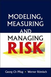 Cover of: Modeling, Measuring and Managing Risk | Georg Ch Pflug