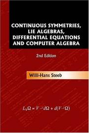 Continuous Symmetries, Lie Algebras, Differential Equations and Computer Algebra (2nd Edition)