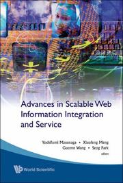 Cover of: Advances In Scalable Web Information Integration And Service |