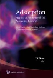 Cover of: Adsorption: Progress in Fundamental and Application Research | Li Zhou