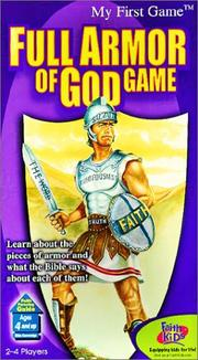 Cover of: Full Armor of God Game (My First Games Novelty) | R. Stokka