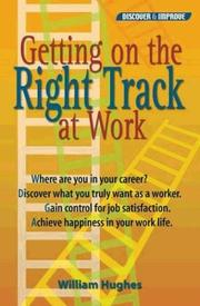 Cover of: Getting on the Right Track at Work
