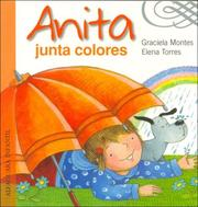 Cover of: Anita Junta Colores | Graciela Montes