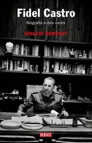 Cover of: Fidel Castro, Biografia A Dos Voces