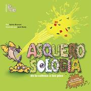 Cover of: Asquerosologia / Grossology: De La Cabeza a los Pies / From Head to Toe (Asquerosologia / Grossology)