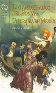 Cover of: Amotinados del Bounty, Los - Un Drama En Mexico