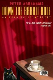 Down the rabbit hole by Abrahams, Peter
