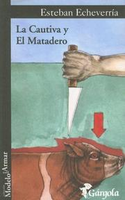 Cover of: La Cautiva y el Matadero (Coleccion Modelo Para Armar)