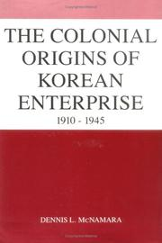 Cover of: The colonial origins of Korean enterprise, 1910-1945